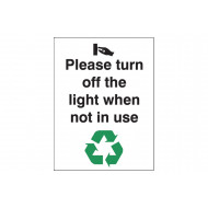 Please Turn Off The Lights When Not In Use Energy Saving Sign