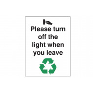 Please Turn Off The Lights When You Leave Energy Saving Sign