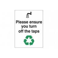 Please Ensure You Turn Off The Taps Energy Saving Sign