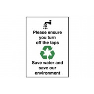 Please Ensure You Turn Off The Taps Save Water Energy Saving Sign