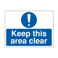 Keep This Area Clear External Information Sign