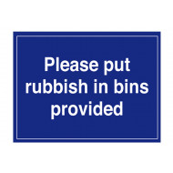 Please Put Rubbish In Bins Provided External Information Sign
