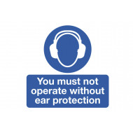 You Must Not Operate Without Ear Protection Safety Label Multipack