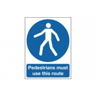 Pedestrians Must Use This Route Post Mounted Safety Sign