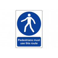 Pedestrians must use this route outdoor sign