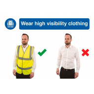 Wear High Visibility Clothing Do's And Don'ts Safety Sign