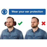 Wear Your Ear Protection Do's And Don'ts Safety Sign