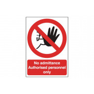 No Admittance Authorised Personnel Only Polycarbonate Sign