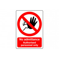 No Admittance Authorised Personnel Only Outdoor Sign