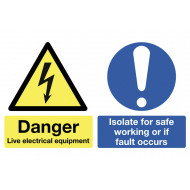 Danger Live Electrical Equipment Multi Message Sign