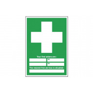Your First Aiders Are Person And Location Sign