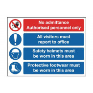 No Admittance, Authorised Personnel Only Multi Message Sign