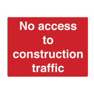 No Access To Construction Traffic Stanchion Sign