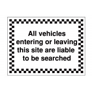 All Vehicles Liable To Be Searched Security Sign