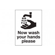 Now Wash Your Hands Please Sign