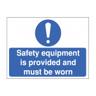 Safety Equipment Is Provided Construction Sign