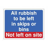All rubbish not to be left onsite construction sign