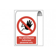 No Admittance Authorised Personnel Only Roll Top Sign
