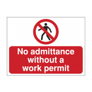 No Admittance Without A Work Permit Construction Sign