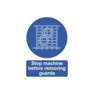 Stop Machine Before Removing Guards Sign