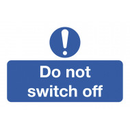 Do Not Switch Off On The Spot Safety Labels