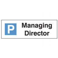 Managing Director Car Park Sign