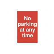 No Parking At Any Time Polycarbonate Parking Sign