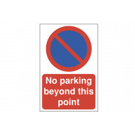 No Parking Beyond This Point Polycarbonate Parking Sign