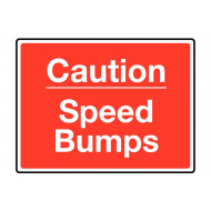 Caution Speed Bumps Class 1 Reflective Traffic Sign