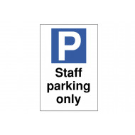 Staff Parking Only Polycarbonate Parking Sign