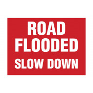 Road flooded slow down stanchion sign