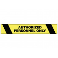 Authorized Personnel Only Warning Tape