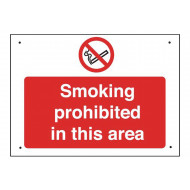 Smoking Prohibited In This Area Vandal Resistant Sign