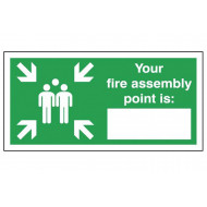 Your Fire Assembly Point Location Sign