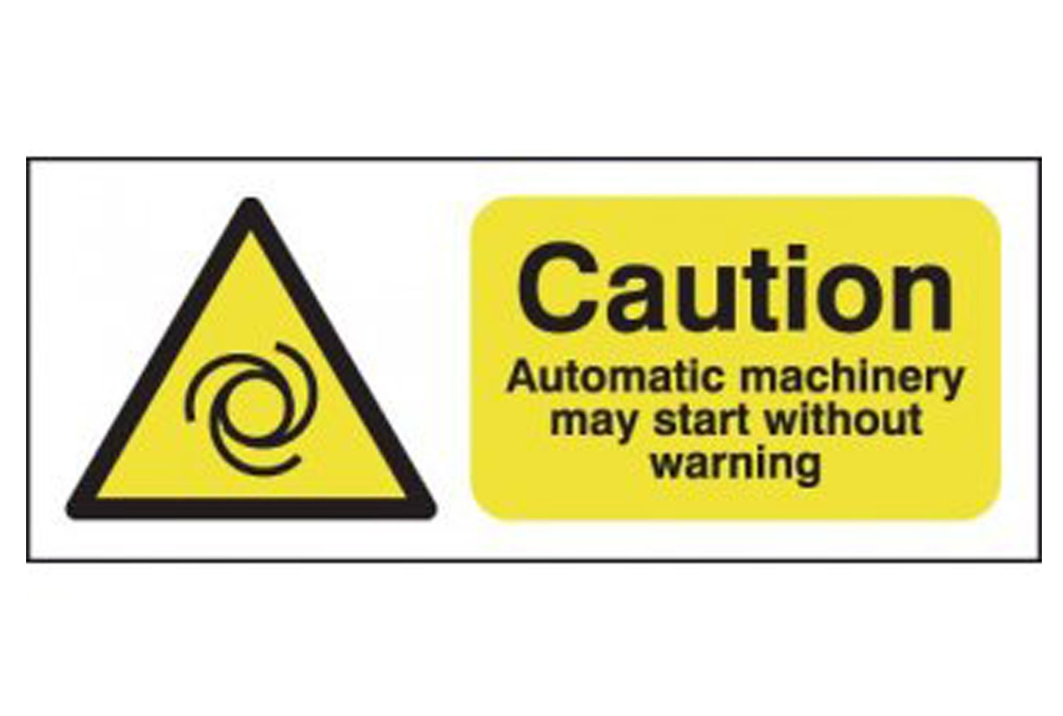 Caution Automatic Machinery May Start Magnetic Sign