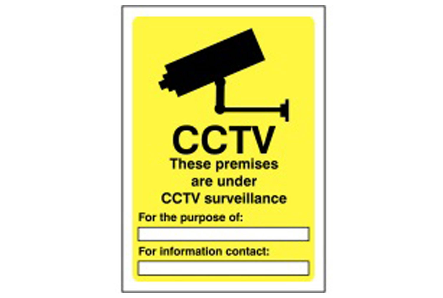 CCTV These Premise Are Under Information Sign