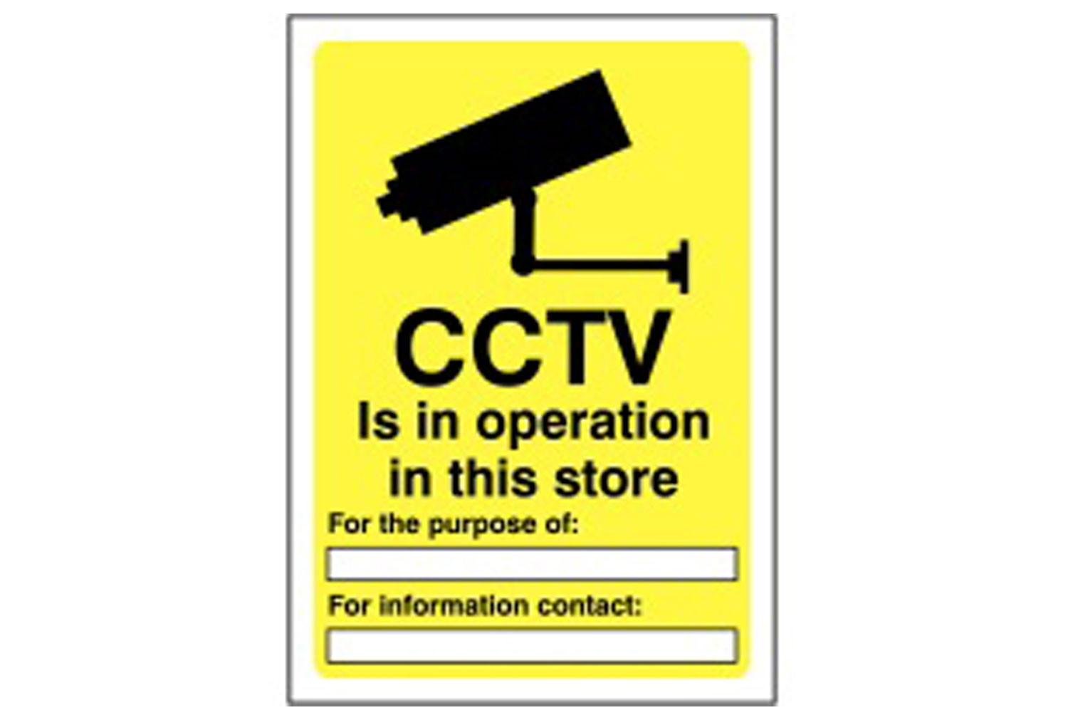 CCTV Is In Operation In This Store Information Sign