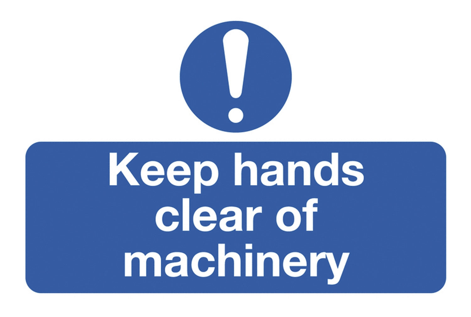 Keep Hands Clear Of Machinery On The Spot Safety Labels