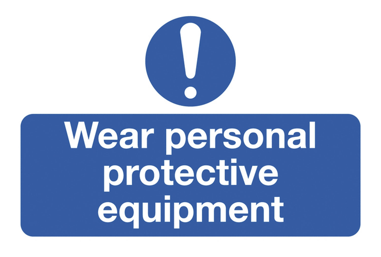 Wear Personal Protective Equipment On The Spot Safety Labels