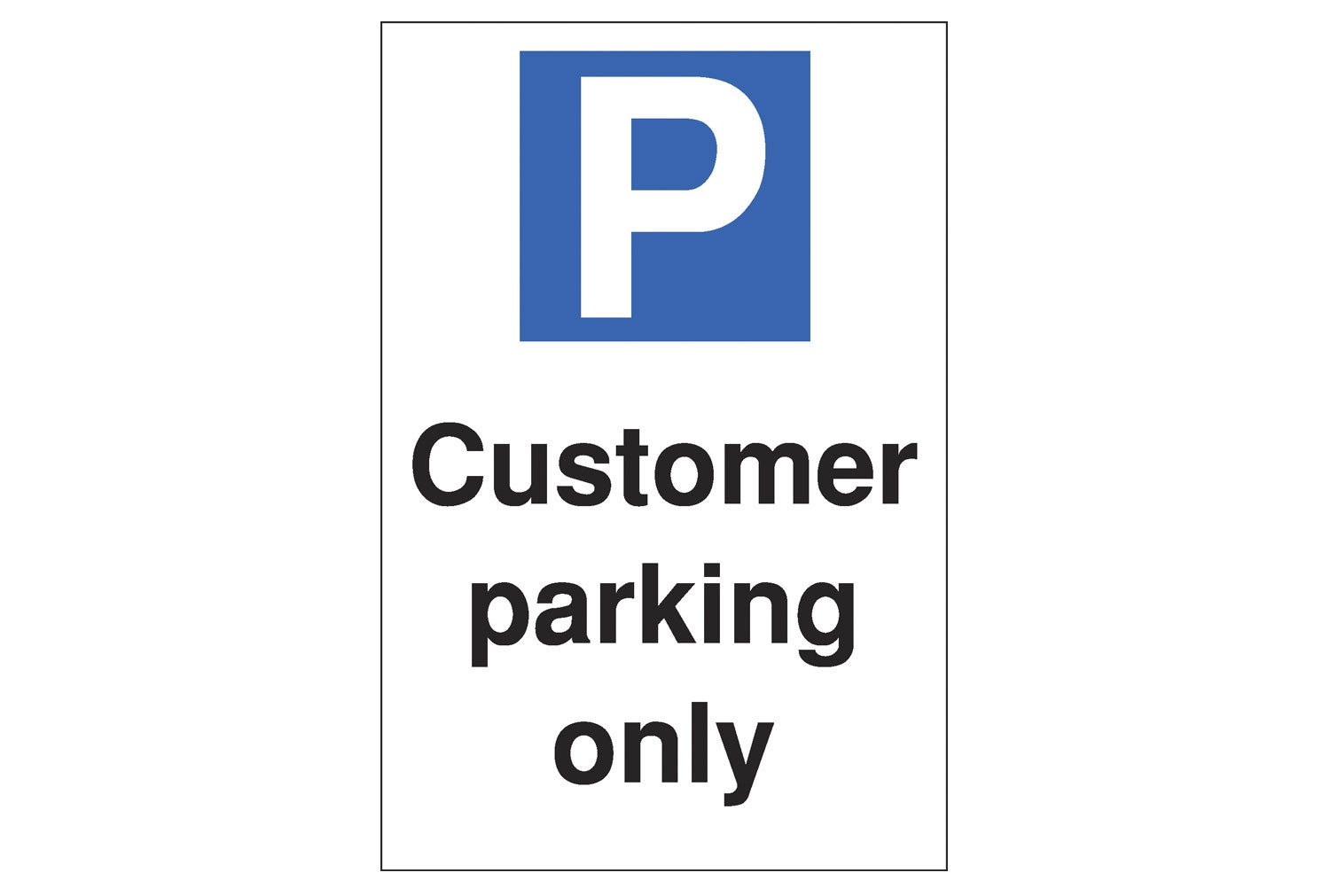 Customer Parking Only Polycarbonate Parking Sign