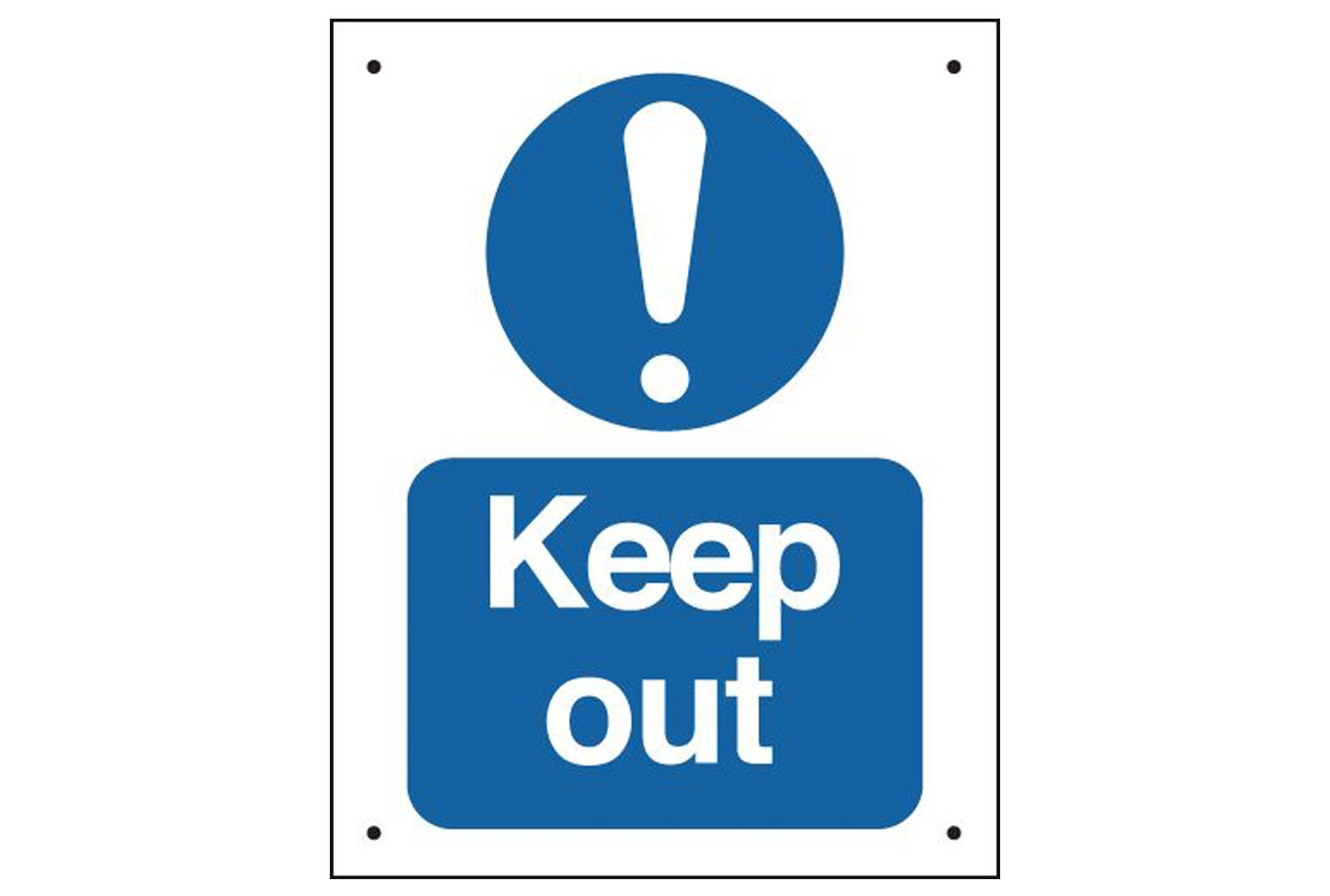Keep Out Vandal Resistant Sign